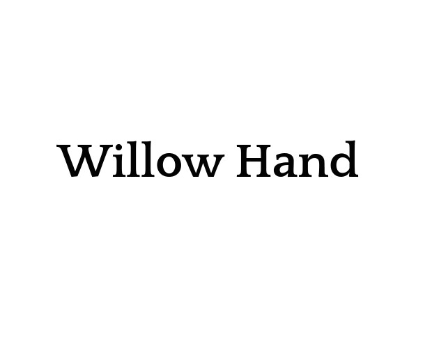 Willow Hand